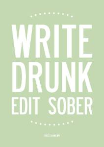 original_write-drunk-edit-sober-print