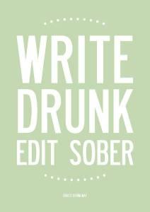 original_write-drunk-edit-sober-print